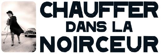 Logo - Chauffer dans la Noirceur